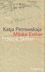 Måske Esther