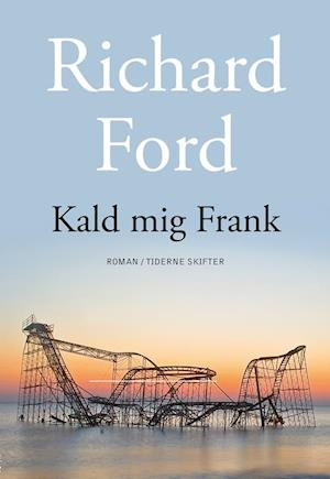 Bog, hæftet Kald mig Frank af Richard Ford
