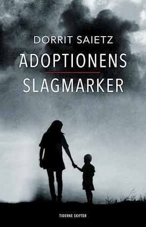 Adoptionens slagmarker