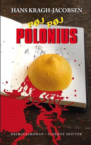 Bog hæftet Pøj pøj Polonius af Hans Kragh-Jacobsen