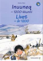 Inuuneq - 1200-kkunni (Qanga maannalu)