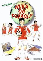 Nuka og fodbold (Læs dansk)