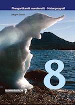 Pinngortitamik nunalerutit 8 (Pinngortitalerineq Naturfag)