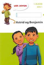 Astrid og Benjamin (Lær dansk 1 klasse, nr. 1)