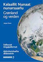 Grønland og verden  / Kalaallit Nunaat nunarsuarlu