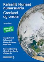 Grønland og verden /Kalaallit Nunaat nunarsuarlu
