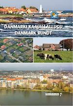 Danmark rundt (Qanga mMaannaluFør og nu)