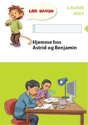 Bog, hæftet Hjemme hos Astrid og Benjamin af Berit Mortensen, Birthe Nielsen