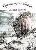 Gengangerfortællinger af Vilhelm Bergsøe