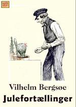 Julefortællinger af Vilhelm Bergsøe