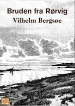 Bruden fra Rørvig af Vilhelm Bergsøe