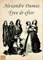 Tyve år efter (De tre musketerer, nr. 2)