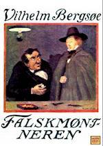 Falskmøntneren af Vilhelm Bergsøe