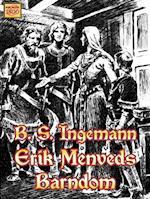 Erik Menveds barndom (Ingemanns historiske romaner, nr. 3)