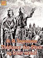 Valdemar den Store og hans mænd (Ingemanns historiske romaner, nr. 1)
