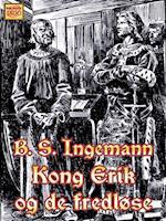 Kong Erik og de fredløse (Ingemanns historiske romaner, nr. 4)