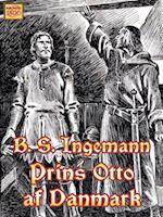 Prins Otto af Danmark (Ingemanns historiske romaner, nr. 5)