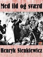 Med ild og sværd af Henryk Sienkiewicz
