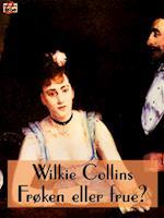 Frøken eller frue? af Wilkie Collins