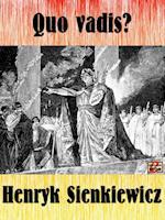 Quo vadis? af Henryk Sienkiewicz