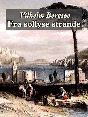 Fra sollyse strande af Vilhelm Bergsøe