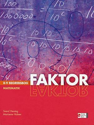Faktor matematik. 8-9 - begrebsbog