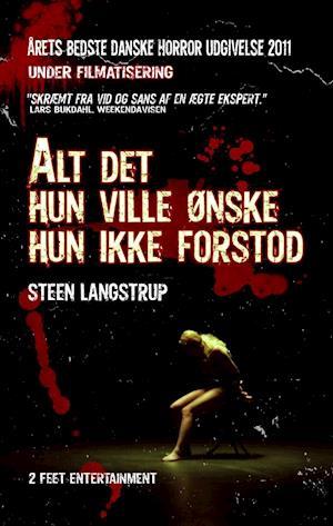 Bog, paperback Alt det hun ville ønske hun ikke forstod af Steen Langstrup