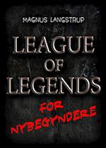 League of Legends for nybegyndere