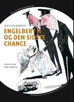 Engelbert H og den sidste chance (Billedroman)