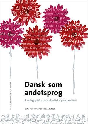 Bog, hæftet Dansk som andetsprog af Helle Pia Laursen