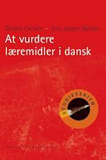 At vurdere læremidler i dansk af Dorthe Carlsen