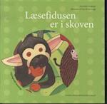 Læsefidusen er i skoven (Få fidus til at læse og skrive i børnehaveklassen)