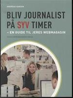 Bliv journalist på syv timer