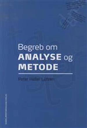 Bog, hæftet Begreb om analyse og metode af Peter Lützen