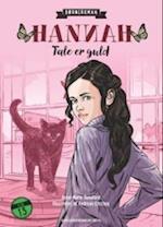Hannah 1. Tale er guld af Anne-Marie Donslund