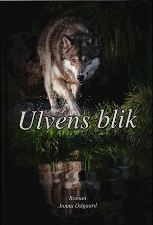 Bog, indbundet Ulvens blik af Jonna Odgaard