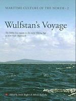 Wulfstan's Voyage (Maritime Culture of the North, nr. 2)