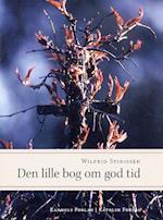 Den lille bog om god tid af Wilfrid Stinissen