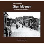 Gjerrildbanen (Dansk Jernbane-Klub, nr. 60)