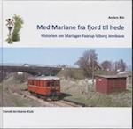Med Mariane fra fjord til hede af Anders Riis
