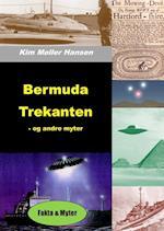 Bermuda Trekanten - og andre myter af Kim Møller Hansen