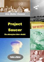 Project Saucer - Da ufomyten blev skabt