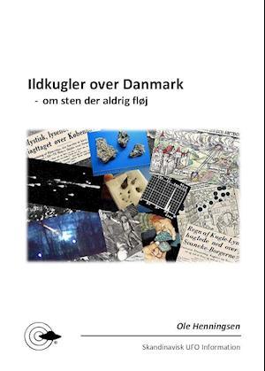 Ildkugler over Danmark - om sten der aldrig fløj