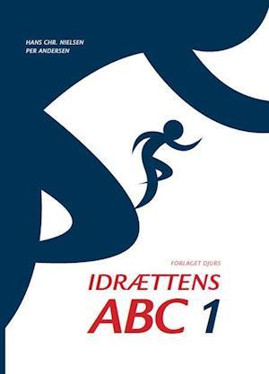 Bog indbundet Idrættens ABC 1 af Hans Christian Nielsen