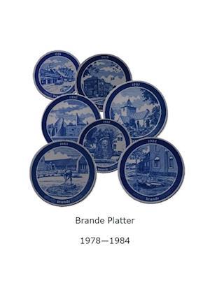 Brande Platter 1978-1984