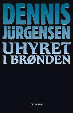 Uhyret i brønden af Dennis Jürgensen
