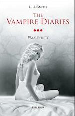 The Vampire Diaries #3: Raseriet (The Vampire Diaries, nr. 3)