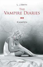 The Vampire Diaries #2: Kampen (The Vampire Diaries, nr. 2)