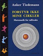Forstyr ikke mine Cirkler af Anker Tiedemann
