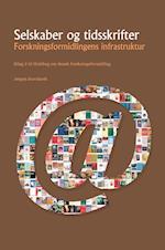 Selskaber og tidsskrifter (Bilag 2 til Hvidbog om dansk forskningsformidling)